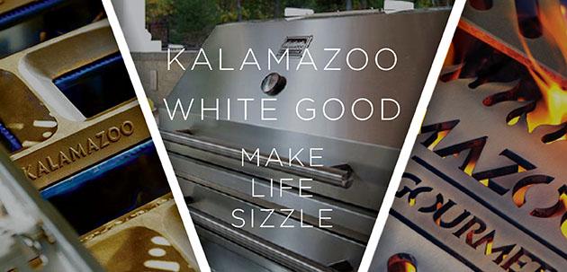 Kalamazoo White Good Make Life Sizzle
